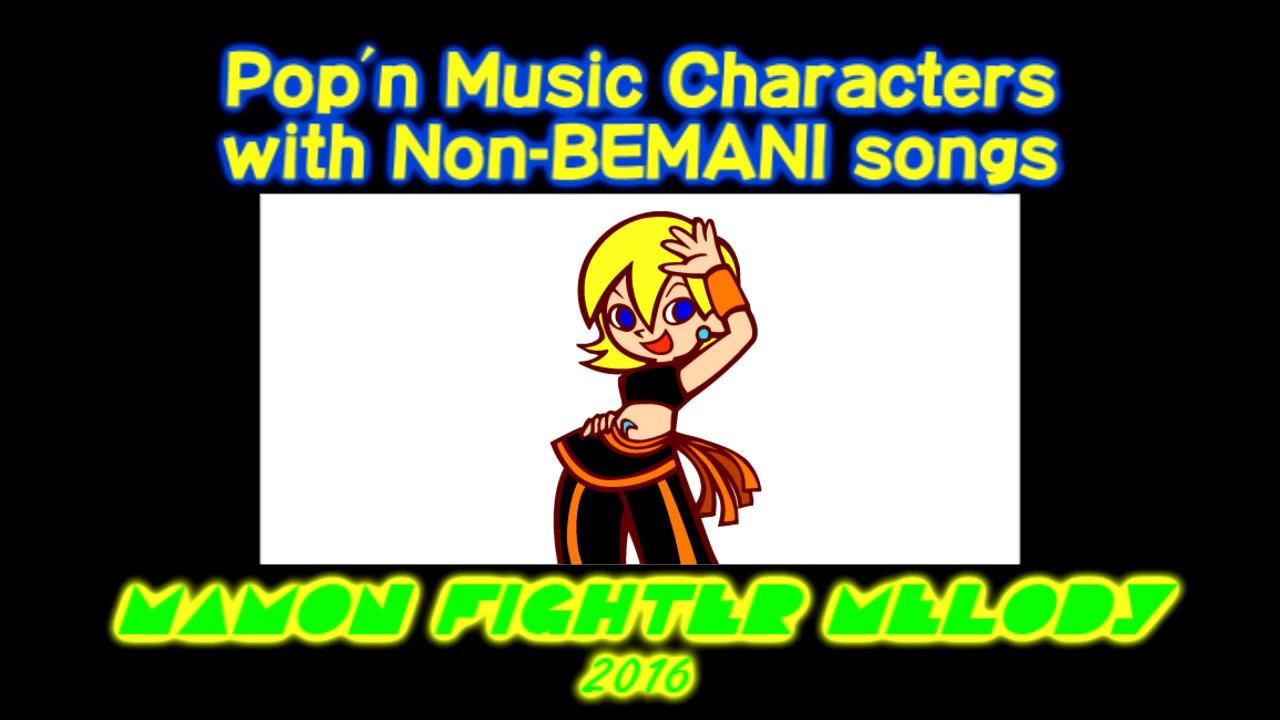 Pop'n Music Characters with Non-Bemani Songs (My Version)