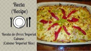 Receta de Arroz Imperial Cubano(Cubano Imperial Rice)