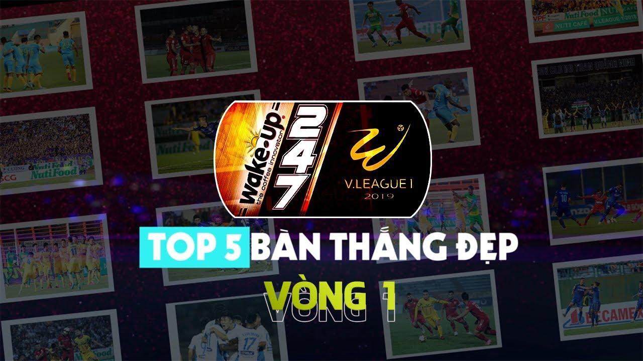 Minh Vương quyết đoán, lọt top 5 bàn thắng đẹp vòng 1 - Wake Up 247 V.League 1 - 2019 | VPF Media