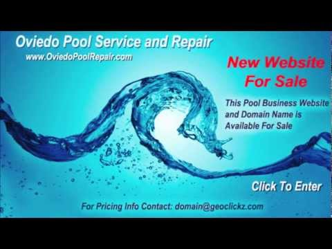 Oviedo Pool Service and Repair – Oviedo Florida Pool Business Website For Sale