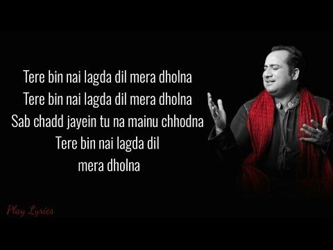 Tere bin (lyrics) : Rahat Fateh Ali Khan | Simmha | Asees Kaur | Tanishk Bakshi | Simmba | Mp3