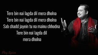Gambar cover Tere bin (lyrics) : Rahat Fateh Ali Khan | Simmha | Asees Kaur | Tanishk Bakshi | Simmba |