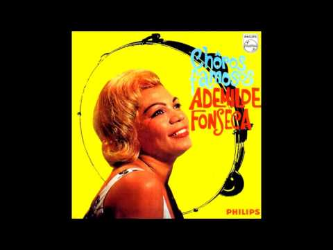 Ademilde Fonseca  Choros Famosos Full Album  1960