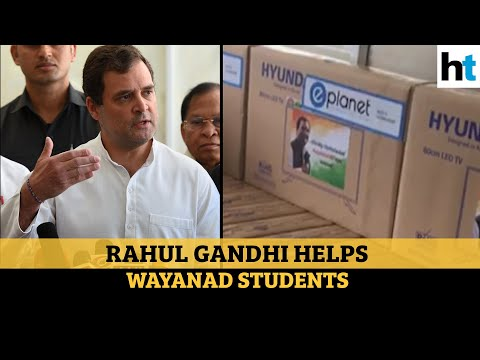 Rahul Gandhi provides smart TVs to students in Wayanad for onlineclasses