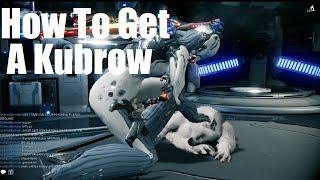 Warframe - How To Get Your Own Kubrow Pet