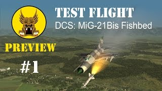Test Flight Preview - Dcs: Mig-21 Bis Fishbed #1