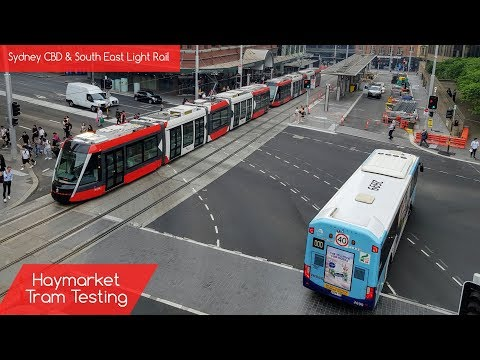 Sydney Trains Vlog 1628: Sydney CBD & South East Light Rail - Haymarket Tram Testing
