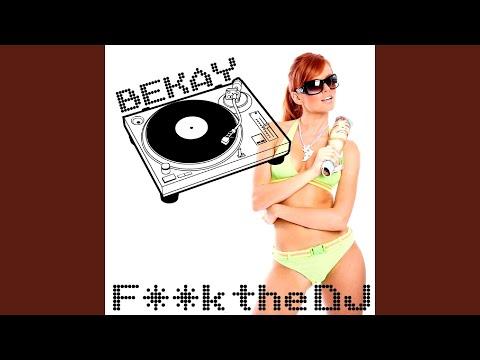 F++k the DJ (Backside Artists Mix Long)