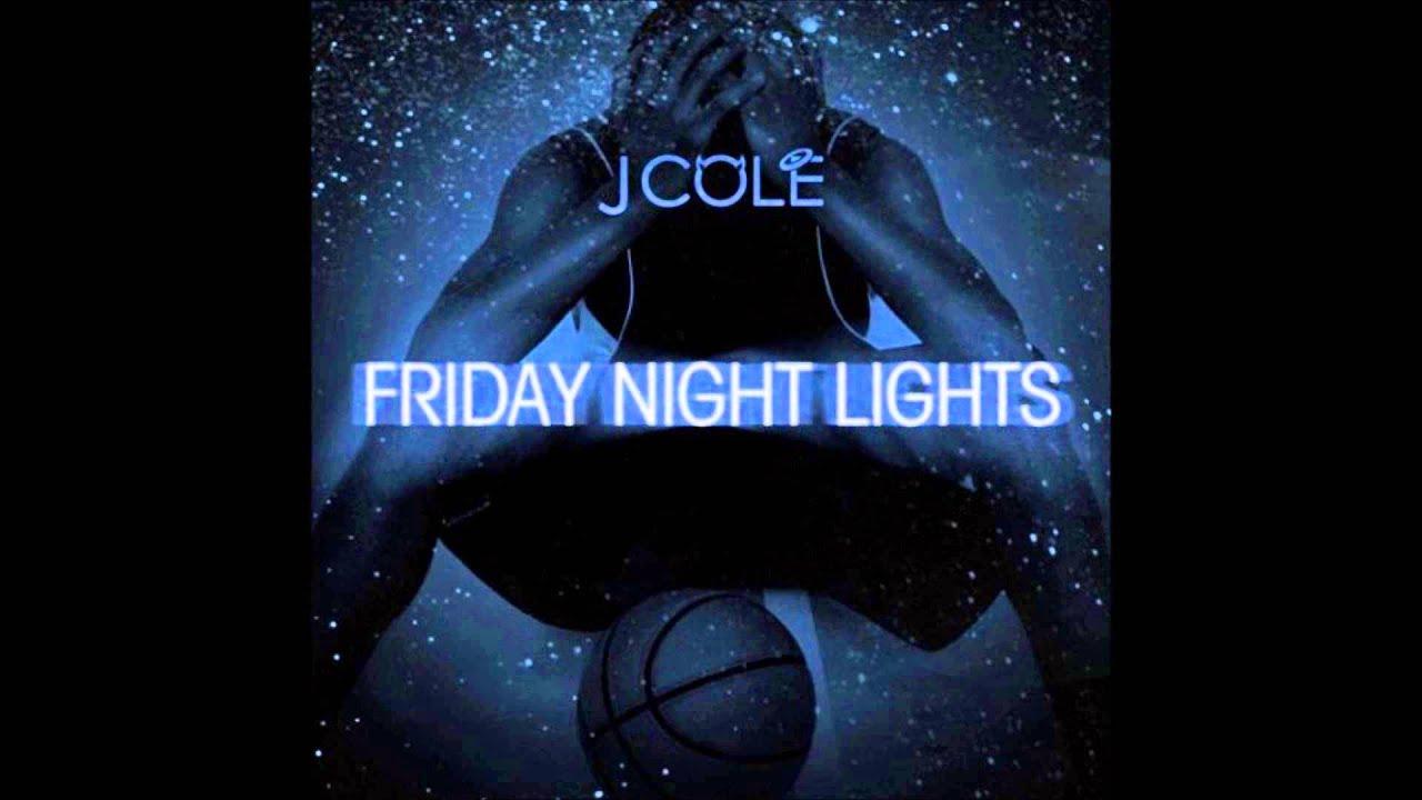 J Cole Friday Night Lights Playlist