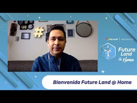BIENVENIDA FUTURE LAND @ HOME - #FUTURELAND - #TALENTNETWORK - #QUÉDATEENCASA Y APRENDE #CONMIGO