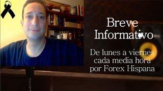 Breve Informativo - Noticias Forex del 16 de Octubre 2018