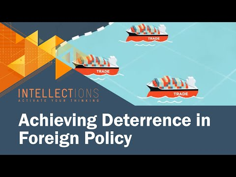 Acting From Strength: Achieving Deterrence In Foreign Policy