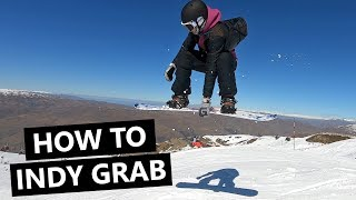 How To Indy Grab - Snowboarding Tricks