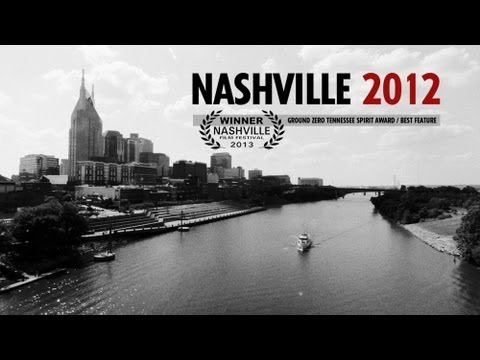 Nashville 2012 - Feature Documentary - Trailer