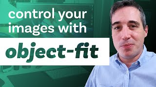 How to use CSS object-fit to control your images