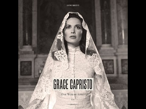 Grace Capristo - One Woman Army (Official Audio)