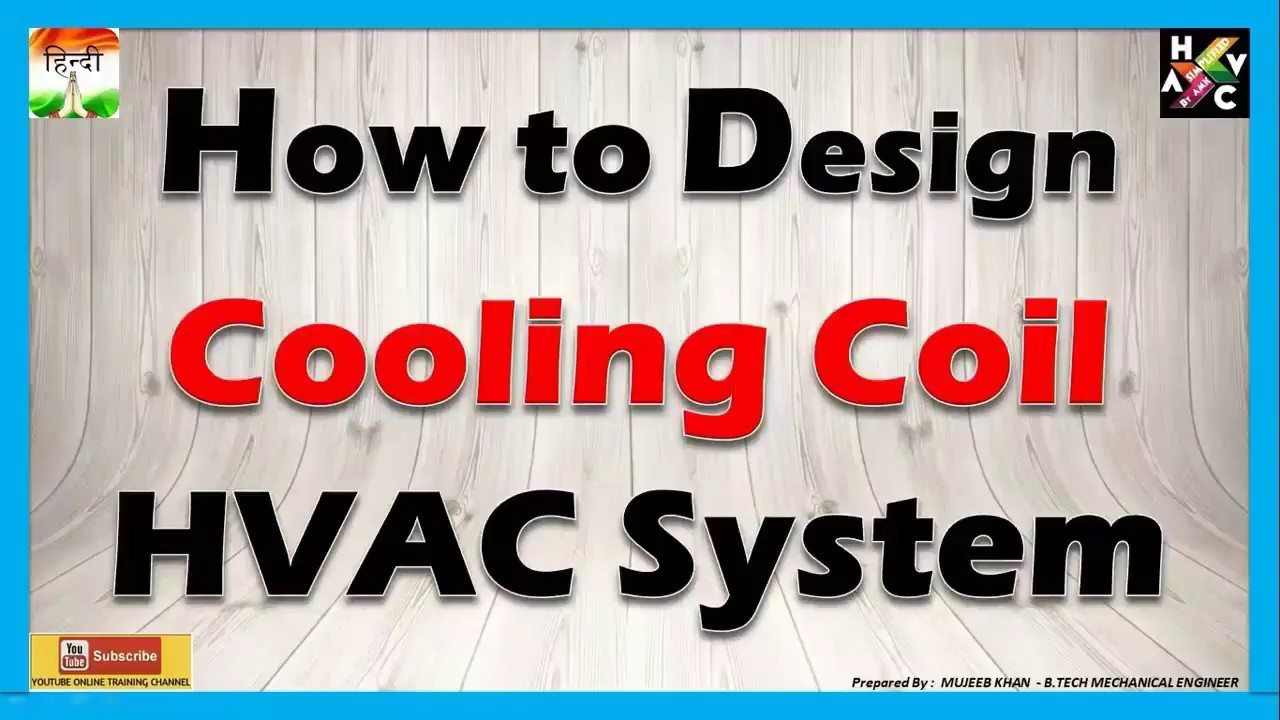 How to Design Cooling Coil for HVAC Equipment (Hindi Version)