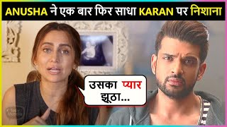 Anusha Dandekar Finally Reveals Real Reason Behind Her Breakup With Ex-Boyfriend, Karan Kundrra