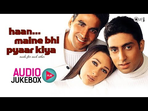 Haan Maine Bhi Pyaar Kiya Jukebox  Full Album Songs  Akshay Kumar, Karisma Kapoor, Abhishek