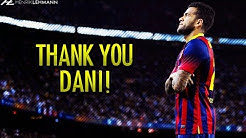 Dani Alves Tribute ● Goals, Skills & Tackles ● 2008-2016 HD