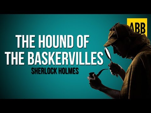 Sherlock Holmes: THE HOUND OF THE BASKERVILLES - FULL AudioBook