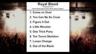 Royal Blood Setlist - Milton Keynes National Bowl - Milton Keynes - England - 6 September 2015