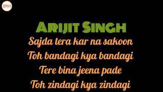 💖💖💖#SRHmp3 Sajda tera kar na sakoon full song of lyrics, arijit Singh 💖💖💖