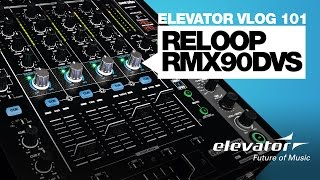 Reloop RMX-90 DVS - Elevator VLOG 101 (deutsch)