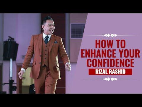 Bagaimana Membina Konfiden Ketika Berkomunikasi - Rizal Rashid - How To Enhance Your Confidence