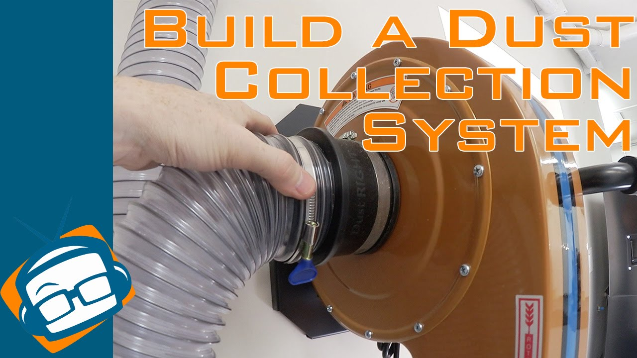 How To Build A Dust Collection System Geekbeat Youtube