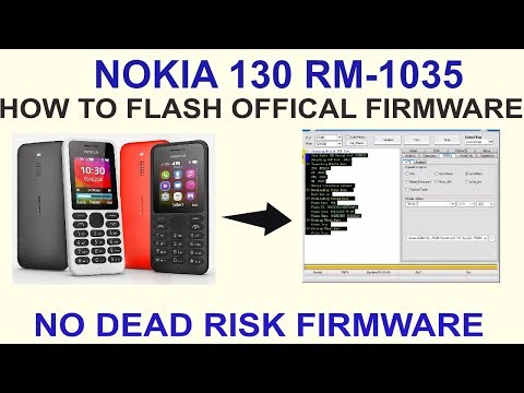 NOKIA 130 RM-1035 HOW TO FLASH OFFICAL FIRMWARE-NO DEAD RISK