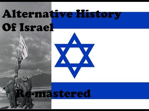 Alternative History Of Israel Remastered (1948-2020) 13+