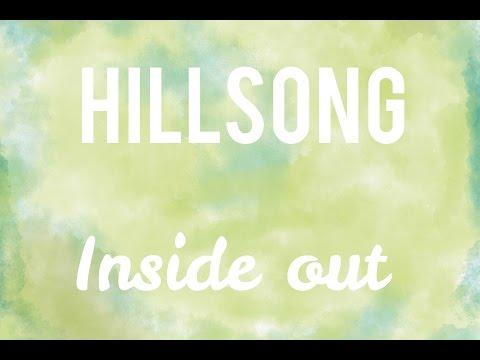Hillsong - Inside out