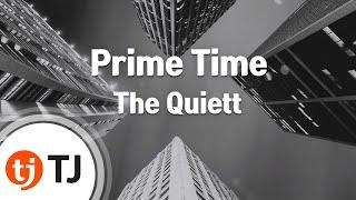 [TJ노래방] Prime Time - The Quiett / TJ Karaoke