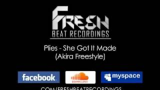 Plies - She Got It Made (Akira Freestyle)