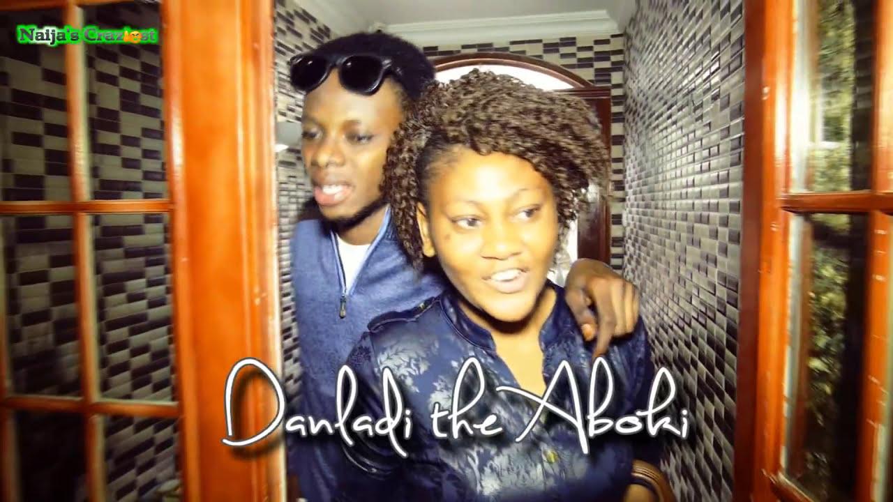 Download Too Much Calabar Sex (Danladi the Aboki) - Hilarious