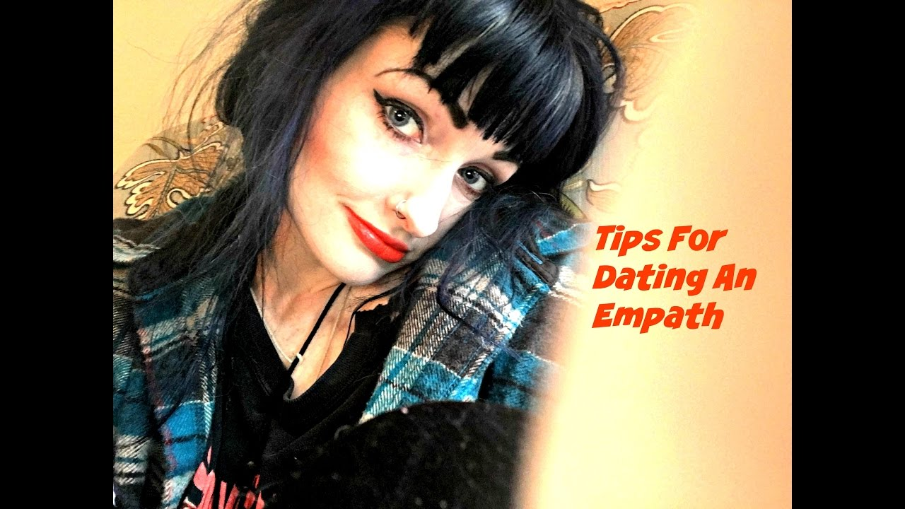 tips for dating an empath