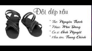 ĐÔI DÉP RÂU - Thơ Nguyên Thạch-Nhạc Mai Đang-
