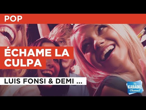 Échame La Culpa : Luis Fonsi & Demi Lovato   Karaoke with Lyrics