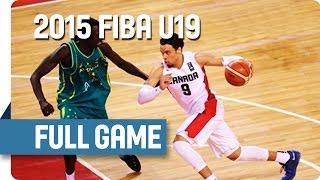 Canada v Australia - Classification 5-8 - Full Game - 2015 FIBA U19 World Championship
