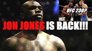Jon Jones is Back!!!