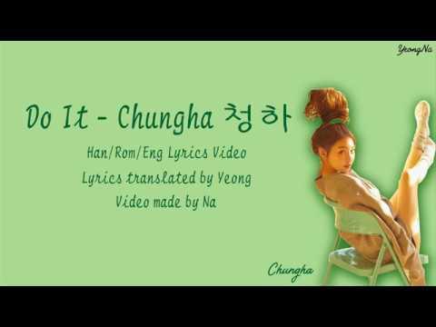 [Han/Rom/Eng]Do It - Chungha (청하) Lyrics Video