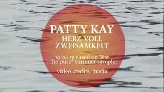 PATTY KAY - HERZ VOLL ZWEISAMKEIT [official]