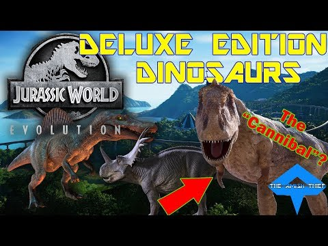 Jurassic World Evolution -- What You'll Get With The DELUXE EDITION