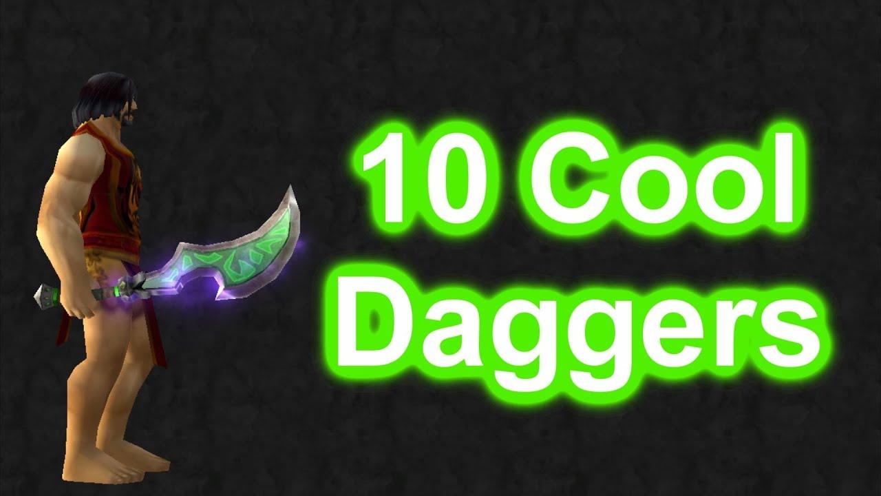 WoW 10 Cool Daggers