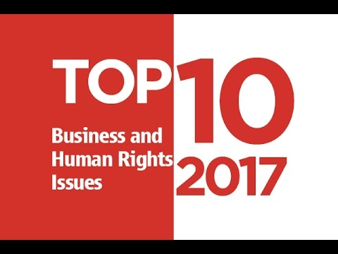 Top 10 Business & Human Rights Issues for 2017