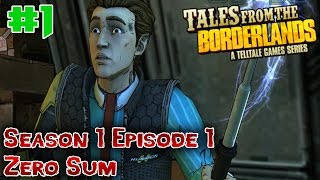 "Tales From The Borderlands Episode 1 ""Zer0 Sum"" Playthrough - Part 1 - Heading To Pandora!"