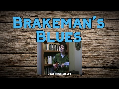 Brakeman's Blues