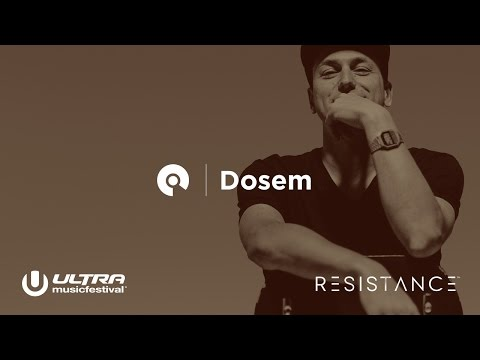 Dosem - Ultra Miami 2017: Resistance powered by Arcadia - Day 1 (BE-AT.TV)