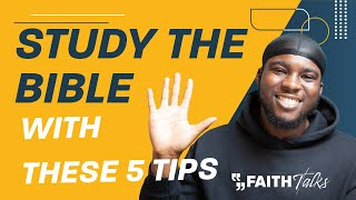 How to Study the Bible   5 Key Tips for Effective Bible Study